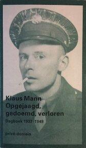 Opgejaagd, gedoemd, verloren - Klaus Mann (ISBN 9789029530316)