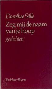 Zeg my de naam van je hoop - Solle (ISBN 9789025944575)