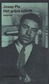 Het grijze schrift - Josep Pla, Adri Boon (ISBN 9789029533874)