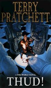 Discworld (34): thud! - Pratchett T (ISBN 9780552152679)