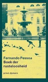 Het boek der rusteloosheid - Fernando Pessoa (ISBN 9789029539579)