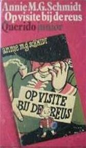 Op visite bij de reus - Annie Marie Geertruida Schmidt, Wim Bijmoer (ISBN 9789021481098)