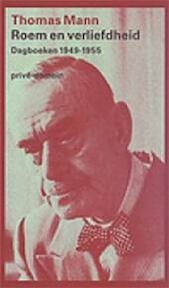 Roem en verliefdheid - Thomas Mann (ISBN 9789029529709)