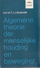 Algemene theorie menselyke houding - Buytendyk (ISBN 9789027448828)