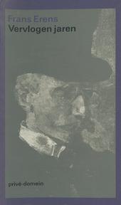 Vervlogen jaren - Frans Erens, Harry G. M. Prick (ISBN 9789029515481)