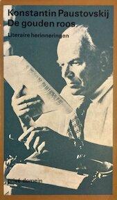 De gouden roos - Konstantin Paustovskij (ISBN 9789029533331)