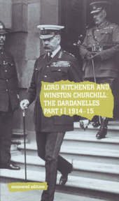 Lord Kitchener and Winston Churchill: the Dardanelles Commission - Stationery Office (Great Britain) (ISBN 9780117024236)