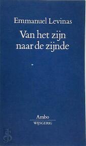 Van het zijn naar de zijnde - Emmanuel Lévinas, Ab Kalshoven (ISBN 9789026308079)