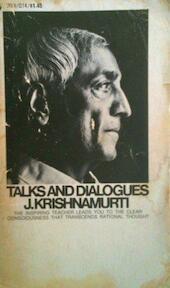 Talks and Dialogues - J. Krishnamurti (ISBN 0380015730)