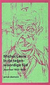 In de tegenwoordige tijd - Michel Leiris, Jean Jamin, Michel van Nieuwstadt (ISBN 9789029527859)