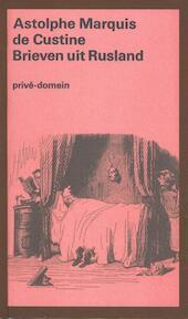 Brieven uit Rusland - Adolphe de Custine (ISBN 9789029512688)