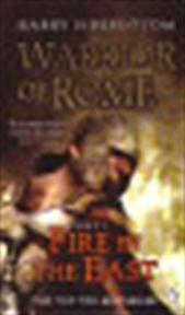 Warrior of Rome 01. Fire in the East - Harry Sidebottom (ISBN 9780141043753)