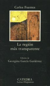 La region mas transparente / Where the Air is Clear - Carlos Fuentes (ISBN 9788437603285)