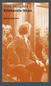 Klinkende ikken - Atte Jongstra (ISBN 9789029566292)