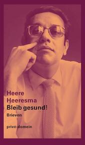 Bleib gesund! - Heere Heeresma (ISBN 9789029504720)