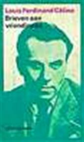 Brieven aan vriendinnen - Louis-Ferdinand Céline, Jan Versteeg, Aart van Zoest (ISBN 9789029512480)