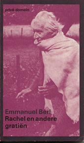 Rachel en andere gratiën - Emmanuel Berl (ISBN 9789029502474)