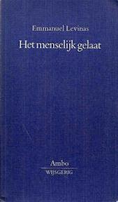 Het menselijk gelaat - Emmanuel Levinas, Ad Peperzak, O. de Nobel (ISBN 9789026308314)