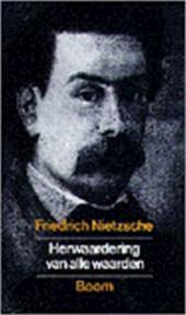 Herwaardering van alle waarden [De wil tot macht] - Friedrich Nietzsche (ISBN 9789053523513)