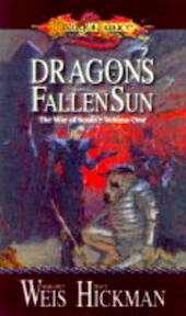 Dragons of a fallen sun - Margaret Weis, Amp, Tracy Hickman (ISBN 9780786915644)