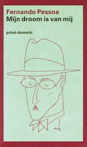 Mijn droom is van mij - Fernando Pessoa, Harrie Lemmens (ISBN 9789029534277)