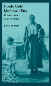Liefs van Boy - Roald Dahl (ISBN 9789029514231)