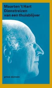 Dienstreizen van een thuisblijver - Maarten 't Hart (ISBN 9789029573580)