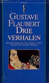 Drie verhalen - Gustave Flaubert (ISBN 9789027491107)