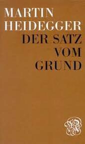 Der Satz vom Grund - Martin Heidegger (ISBN 9783788500092)