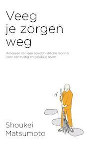 Veeg je zorgen weg - Shoukei Matsumoto (ISBN 9789400511057)