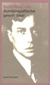 Autobiografische geschriften - Boris Pasternak, Charles B. Timmer (ISBN 9789029533805)