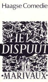 Het dispuut - Pierre de Marivaux, Ernst van Altena, Eddy Habbema, Jurriaan Andriessen (ISBN 9789064030109)