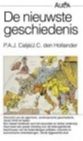 De nieuwste geschiedenis - P.A.J. Caljé, J.C. den Hollander (ISBN 9789027426178)