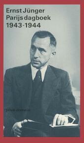 Parijs dagboek 1943-1944 - Ernst Jünger, Tinke Davids (ISBN 9789029524261)