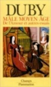 De middeleeuwse liefde en andere essays - Georges Duby, Renée de Roo-raymakers (ISBN 9789051570779)