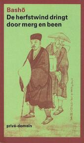 De herfstwind dringt door merg en been - Matsuo Basho (ISBN 9789029504133)