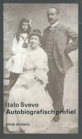 Autobiografisch profiel - Italo Svevo (ISBN 9789029548250)