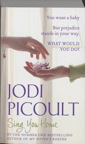 Sing You Home - Jodi Picoult (ISBN 9781444724561)