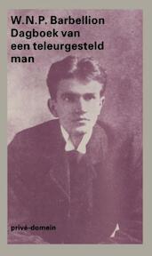 Dagboek van een teleurgesteld man - W.N.P. Barbellion (ISBN 9789029501576)