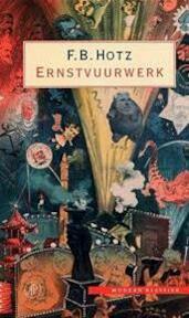 Ernstvuurwerk - F.B. Hotz (ISBN 9789029563079)