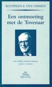 Een ontmoeting met de tovenaar - Koopman Ommen, Van (ISBN 9789068014754)