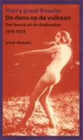 De dans op de vulkaan - Harry Graaf Kessler (ISBN 9789029525473)