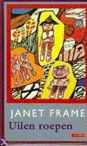 Uilen roepen - Janet Frame, May van Sligter (ISBN 9789052262123)