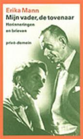 Mijn vader, de tovenaar - E. Mann (ISBN 9789029530880)