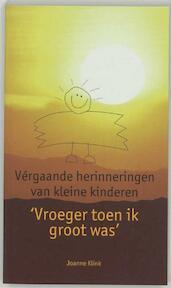 Vroeger toen ik groot was - Joanne Klink (ISBN 9789025944520)