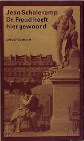Dr. Freud heeft hier gewoond - Jean Arnoldus Schalekamp (ISBN 9789029537247)