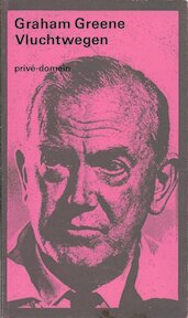 Vluchtwegen - Graham Greene (ISBN 9789029518185)