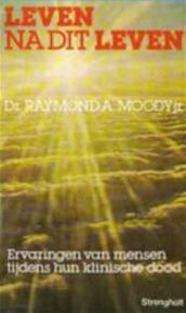 Leven na dit leven - Raymond A. Moody (ISBN 9789060104002)