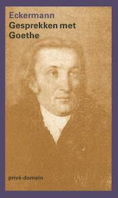 Gesprekken met Goethe - Johann Peter Eckermann (ISBN 9789029514880)
