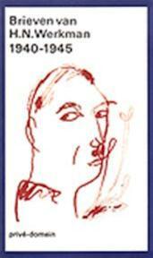 Brieven van H. N. Werkman 1940-1945 - H.N. Werkman (ISBN 9789029530408)